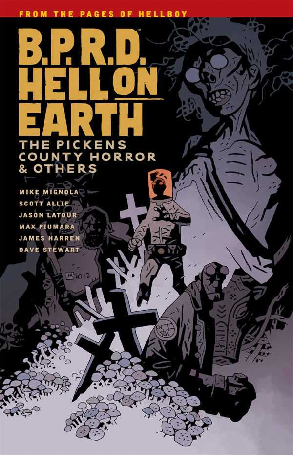 Download B.P.R.D. Hell on Earth Vol.5 - The Pickens County Horror and Others