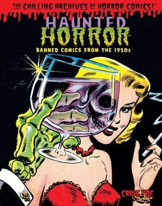 Download The Chilling Archives of Horror Comics! #16 - Haunted Horror Vol.4 - Candles For the Undead and Much More!