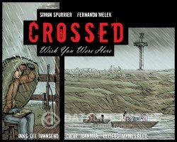 Crossed - Wish You Were Here Vol.3 #01-18