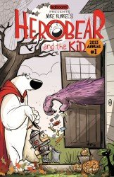 Herobear and the Kid - Annual