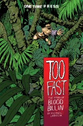 Too Fast - The Story of Blood Billin