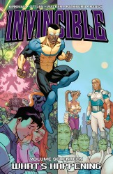 Invincible Vol.17 - Whats Happening (TPB)