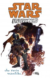 Star Wars - Underworld - The Yavin Vassilika (TPB)