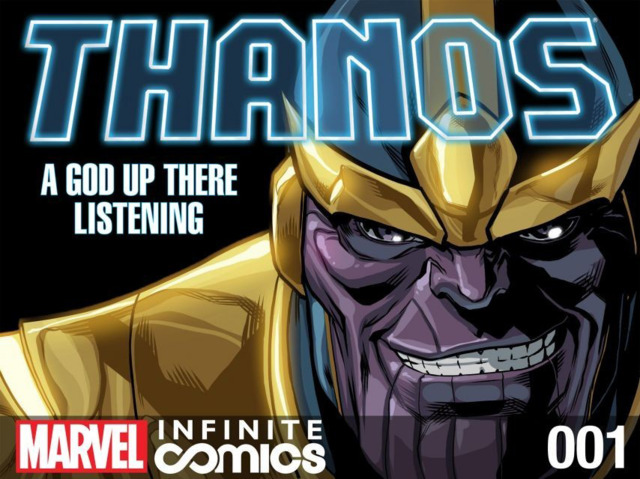 Thanos - A God Up There Listening Infinite Comic #01-06