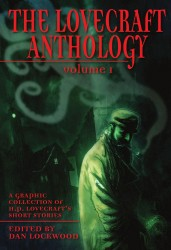 The Lovecraft Anthology (Volume 1)