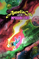 Amelia Cole and the Impossible Fate #01