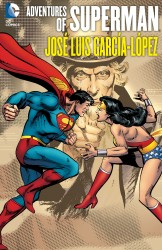 Adventures of Superman – Jose Luis Garcia-Lopez (TPB)