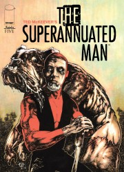 The Superannuated Man #05