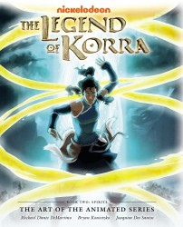 The Legend of Korra - The Art of the Animated Series - Book 2 - Spirits