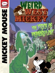 Weird West Mickey - The Trick of Memory Lost