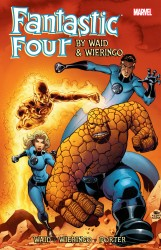 Fantastic Four By Mark Waid and Mike Wieringo - Ultimate Collection - Book Three