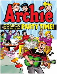 Archie Comics Spectacular - Party Time (TPB)