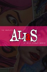The Complete Alias by Brian Michael Bendis