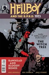 Hellboy and the B.P.R.D. – 1953 - The Witch Tree & Rawhead and Bloody Bones