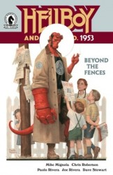 Hellboy and the B.P.R.D. – 1953 – Beyond the Fences #1