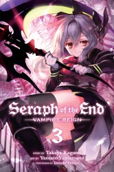 Seraph of the End - Vampire Reign (Volume 3)