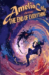 Amelia Cole versus the End of Everything #02