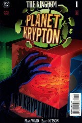 The Kingdom: Planet Krypton