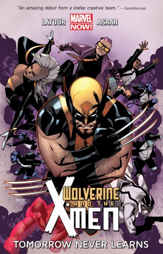 Wolverine and the X-Men - Tomorrow Never Learns Vol.1