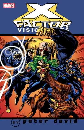 X-Factor Visionaries by Peter David Vol.1