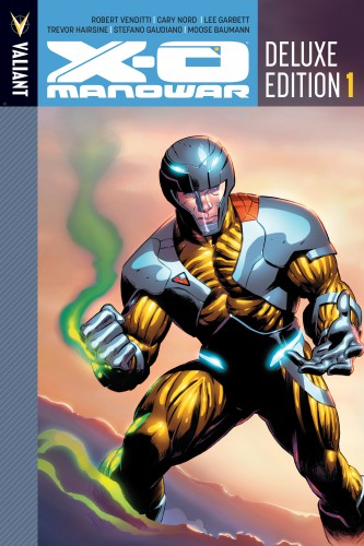 X-O Manowar Deluxe Edition Vol.1