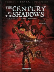 The Century of the Shadows T02 – The Den