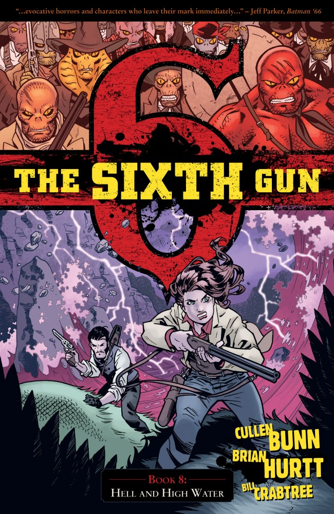 The Sixth Gun Vol.8 - Hell and High Water