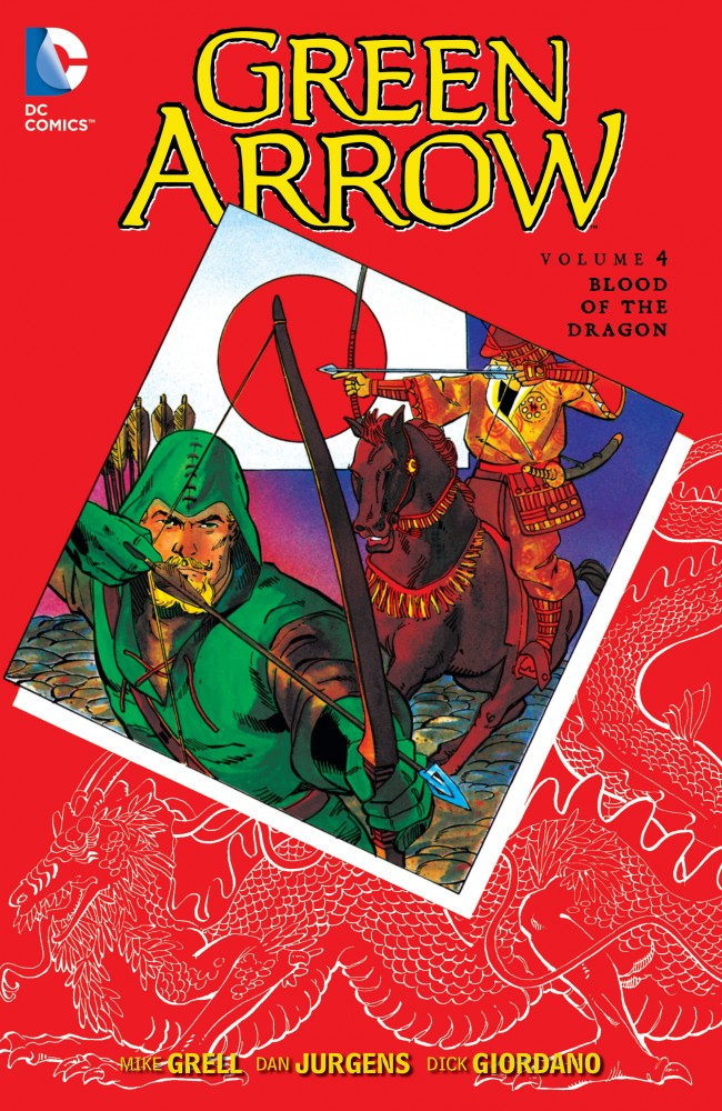 Green Arrow Vol.4 - Blood of the Dragon