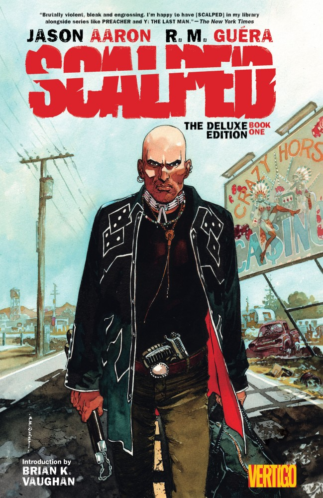 Scalped - The Deluxe Edition Book #1