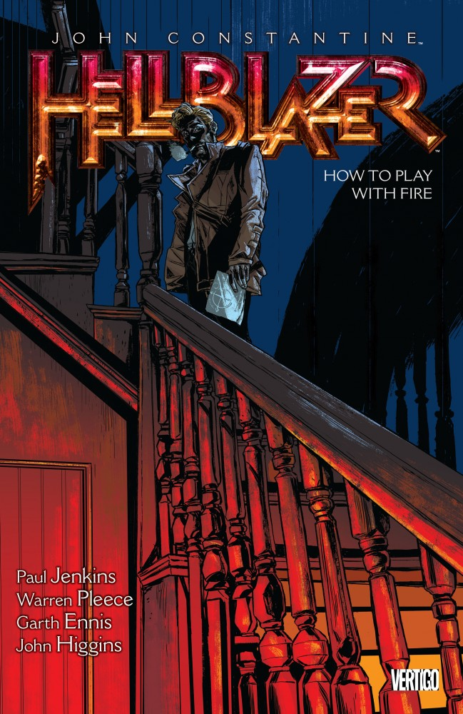 John Constantine, Hellblazer Vol.12 - How to Play with Fire