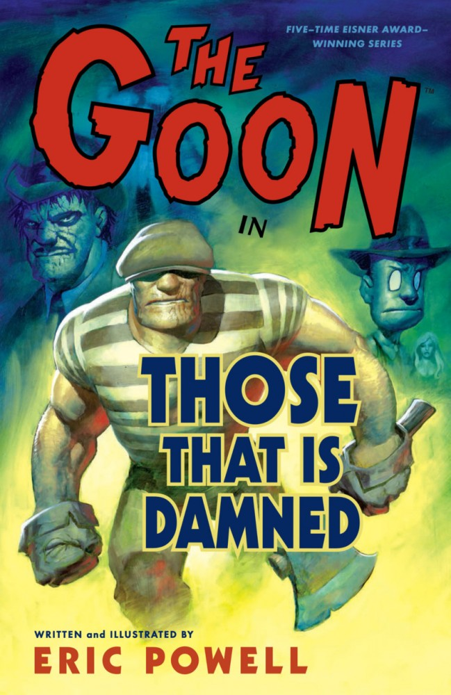 The Goon Vol.8 - Those That Is Damned