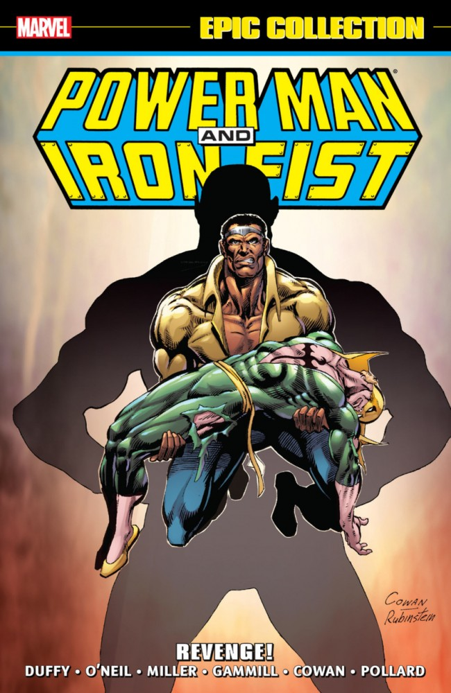 Power Man and Iron Fist Epic Collection Vol.2 - Revenge
