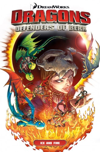 DreamWorks Dragons - Defenders of Berk - Ice & Fire #1 - TPB