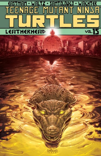 Teenage Mutant Ninja Turtles Vol.15 - Leatherhead