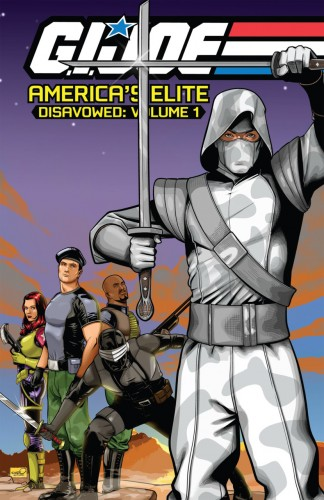 G.I. Joe - America's Elite - Disavowed Vol.1-6 Complete
