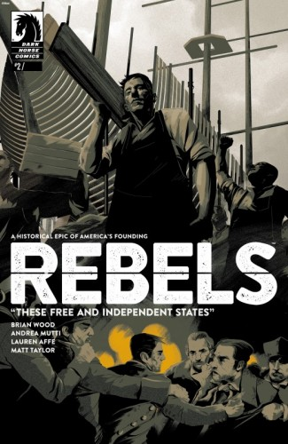 Rebels - These Free and Independent States #2
