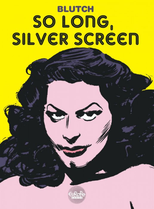 So Long, Silver Screen #1