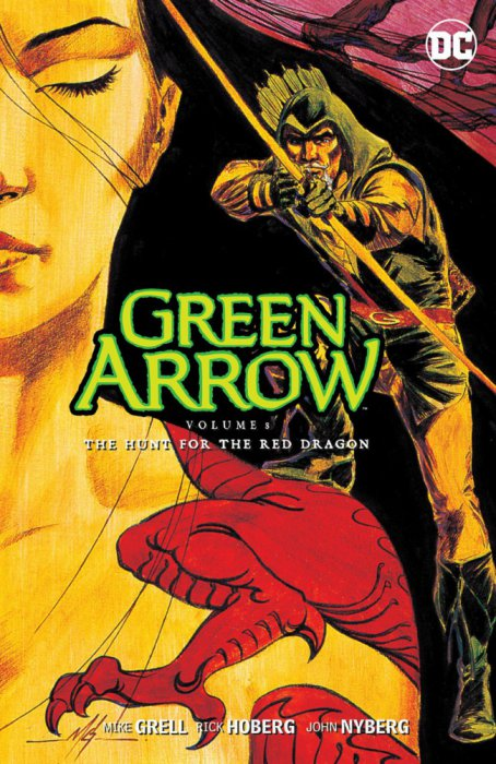 Green Arrow Vol.8 - The Hunt for the Red Dragon