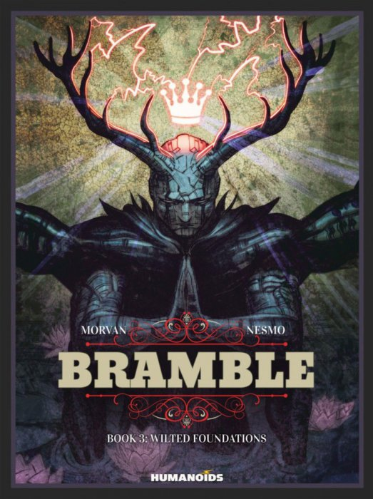 Bramble - T3 - Wilted Foundations
