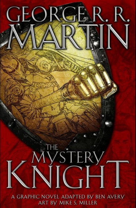 George R. R. Martin's The Hedge Knight III - The Mystery Knight