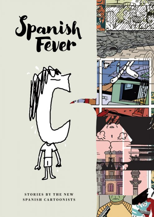 Spanish Fever - Stories by the New Spanish Cartoonists #1