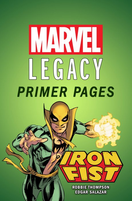 Iron Fist - Marvel Legacy Primer Pages #1