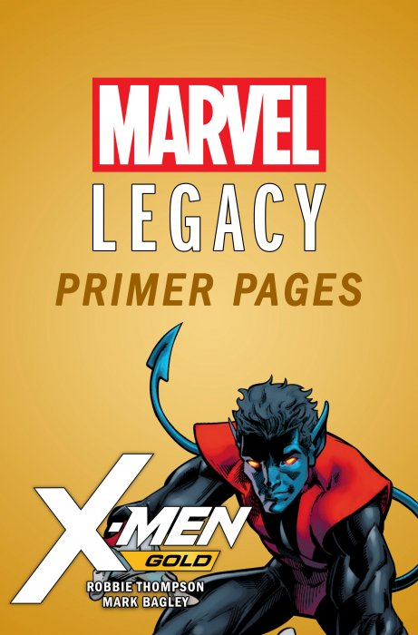 X-Men Gold - Marvel Legacy Primer Pages #1