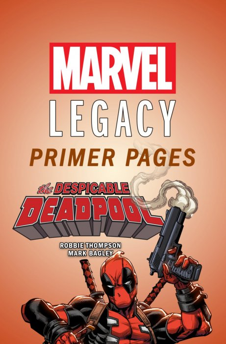 Despicable Deadpool - Marvel Legacy Primer Pages #1