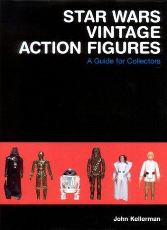 Star Wars Vintage Action Figures - A Guide for Collectors