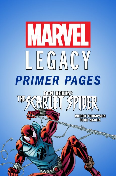 Ben Reilly - Scarlet Spider - Marvel Legacy Primer Pages #1