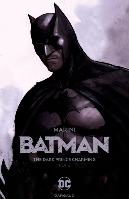 Batman - The Dark Prince Charming #1
