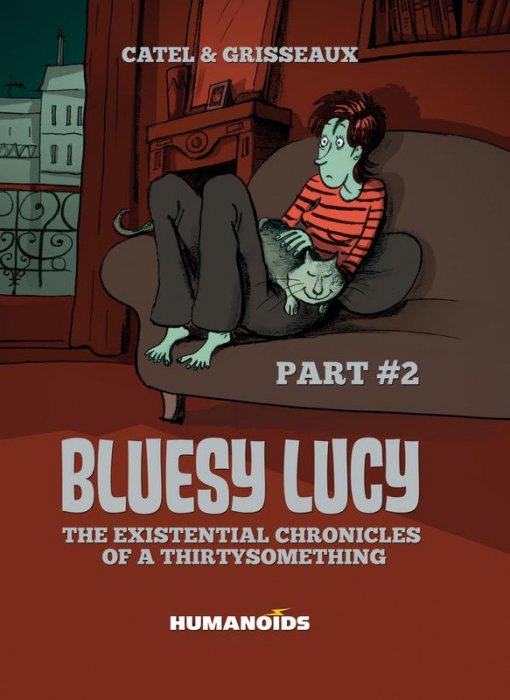 Bluesy Lucy - The Existential Chronicles of a Thirtysomething #2