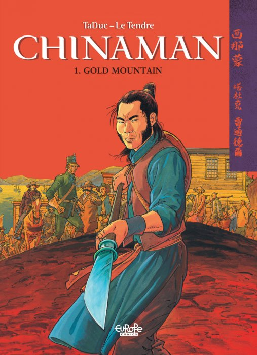 Chinaman #1 - Gold Mountain
