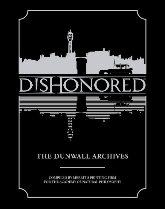 Dishonored - The Dunwall Archives #1 - HC